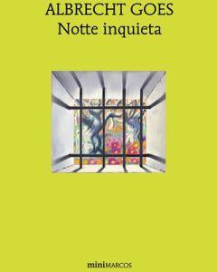 original-f25b59ac10dmagazine-notte-inquieta-albrecth-goes-notte-inquieta-13954553-1-ita-it-notte-inquieta-jpg